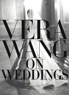 Vera Wang on Wedding