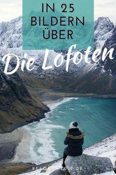 In 25 Bildern über die Lofoten (Norwegen)