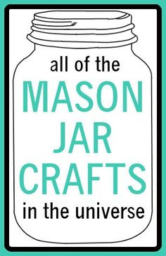 All of the mason jar crafts in the universe. * THE COUNTRY CHIC COTTAGE (DIY, Home Decor, Crafts,