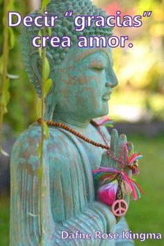 "Decir ""gracias"" crea amor."