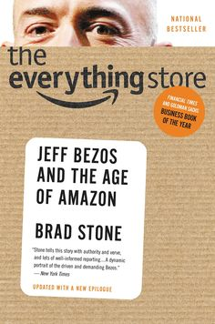 The Everything Store: Jeff Bezos and the Age of Amazon     /A\