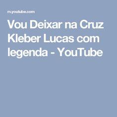 NA DEIXAR MP3 BAIXAR MUSICA VOU CRUZ LUCAS KLEBER