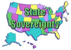States Must Demonstrate Their Sovereignty Against A Tyrannical Federal Government : Freedom Outpost
