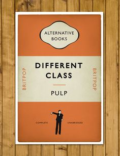 Britpop - Pulp - Different Class - Penguin Alternative Book Cover Poster (UK and US sizes available) by headfuzzbygrimboid on Etsy