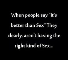 Sex is the best