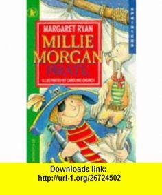 Millie Morgan, Pirate (Sprinters) (9780744530957) Margaret Ryan , ISBN-10: 0744530954  , ISBN-13: 978-0744530957 ,  , tutorials , pdf , ebook , torrent , downloads , rapidshare , filesonic , hotfile , megaupload , fileserve