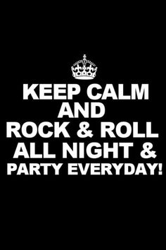 keep calm & rock and roll