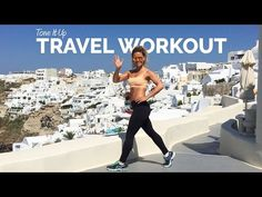Tone It Up Travel Workout ☀ - YouTube