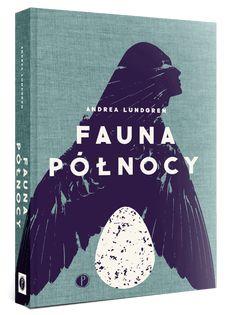 Fauna Północy - Wydawnictwo Pauza Van, Books, Movies, Movie Posters, Libros, Films, Book, Film Poster, Cinema