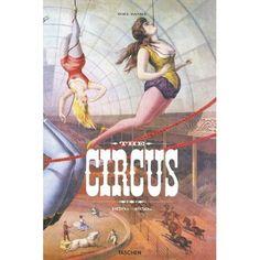 Amazon.com: The Circus Book: 1870-1950 (25) (9783836520256): Dominique Jando, Noel Daniel: Books