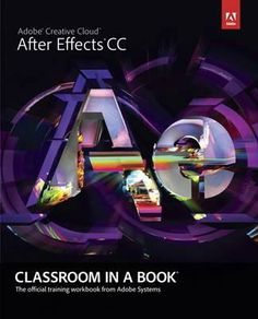 Adobe After Effects CC Classroom in a Book. The 14 project-based lessons in this book show students step-by-step the key techniques for working in After Effects CC and how to work efficiently and deliver in the widest possible range of media types. Available from Campbelltown campus library. #adobe #adobeaftereffectsCC #aftereffectsCC