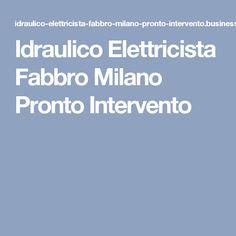 Idraulico Elettricista Fabbro Milano Pronto Intervento
