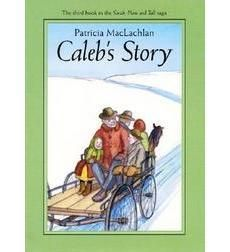 "Caleb's Story (also see ""Sarah Plain and Tall"" . Interest level: gr. 3-5 . Grade level equivalent: 3.1 *Note: Caleb doesn't know what to write about… perhaps a good book for students who struggle with coming up with ideas?"