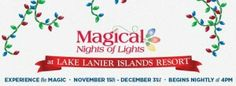 """Discounts: Magical Nights of Lights at Lake Lanier Islands  Admission to Magical Nights of Lights is regularly $60/car (1-9 passenger. But you can save a bit if you pick up a coupon at Publix: With the coupon, you can save $10 on admission to Magical Nights of Lights. The coupon is valid Sunday-Saturday through November 26 & Sunday-Thursday from December 1-31, 2013, excluding December 24 & 25. You can use code """"PLX"""" if you order tickets online. Even better: If you go today  (November 26)…"""