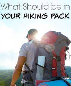 Things That Should be in Your Hiking Pack - Roadschooling with The Frugal Navy Wife