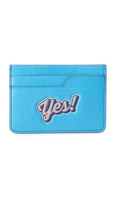 A playful leather Anya Hindmarch card case with 'Yes! Anya Hindmarch Fashion, Novelty Bags, Slg, Change Purse, Purse Wallet, Backpack Bags, Card Case, Purses And Bags, Zip Around Wallet