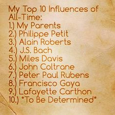 My Top 10 Influences of All-Time