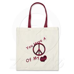 You Have A Peace of My Heart Bag