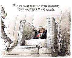 Trump - an absolute failure in Lincoln's test of power and character ... in Business, Government and as a Person!!