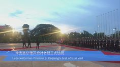 Laos welcomes Premier Li Keqiang's first official visit