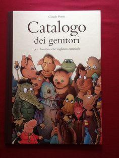 Catalogo dei genitori, Claude Ponti, Babalibri