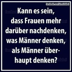 Men think women think what men think funny - Sprüche und co - Funny Pins, Funny Memes, Short Messages, Good Jokes, Jokes Quotes, Girl Quotes, Funny Cute, Laugh Out Loud, Quotations