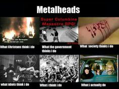 Something for all the metalheads on the board, a lot of you do just headbang.