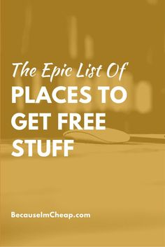 The epic list of places to get free stuff pin Ways To Save Money, Money Tips, Money Saving Tips, Money Savers, Stuff For Free, Free Stuff By Mail, Free Stuff Canada, Free Mail, Frugal Living Tips