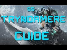 League of legends S5 Tryndamere Guide/Gameplay - YouTube