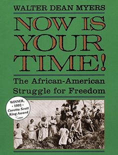 1992 Author Award Winner:      Walter Dean Myers, author of Now is Your Time: The African American Struggle for Freedom (HarperCollins).
