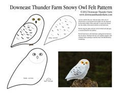 A Downeast Thunder Farm Snowy Owl - snow-owl-pattern-pic, Stuffed Animal Pattern, How to Make a Toy Animal Plushie Tutorial Plushies Tu - Felt Owls, Felt Birds, Felt Animals, Felt Fox, Bird Template, Owl Templates, Crown Template, Heart Template, Applique Templates