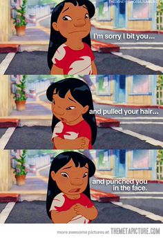 My child and Lilo had a lot in common....so glad those days are behind us...lol.