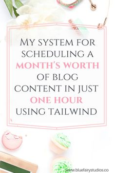 My system for scheduling a month's worth of blog content in just one hour, using tailwind. #tailwindtips #pinteresttips #socialmediamarketing #blogging #bloggingtips #businesstips #contentmarketing #socialmedia #marketingstrategy