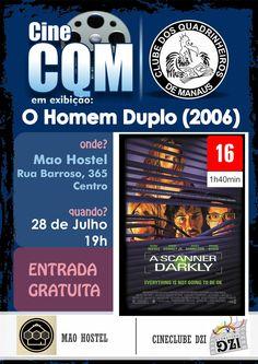 """Banner de divulgação da mostra de vídeo gratuita Cine CQM, realizado pelo Clube dos Quadrinheiros de Manaus em parceria com o Cine Clube Dzi e com o Mao Hostel. Nesta feita, o filme exibido foi o longa metragem """"A Scanner Darkly""""."""
