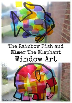 The Rainbow Fish and Elmer The Elephant Window Art.  Book inspired artwork from The Rainbow Fish and Elmer The Elephant. This window Art is suitable for toddlers and preschoolers. Simply use recycled sweet wrappers and contact paper.