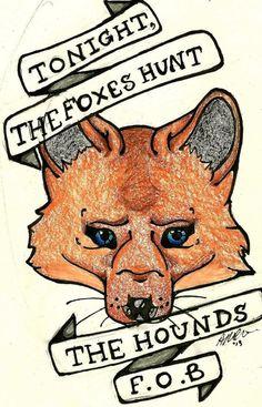 Those lyrics with my fox tattoo