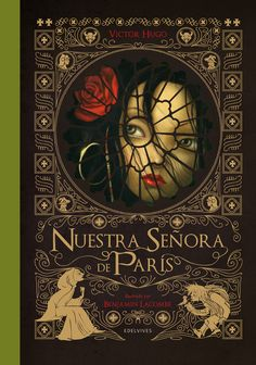 Victor Hugo y Benjamin Lacombe. Victor Hugo, Great Books, My Books, Books For Tweens, Tween Books, Famous Novels, Magic Book, Gothic Art, Romanticism