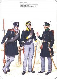 Prussian Reserve, Militia & Irregular Troops 1806-1815_ Militaria 1813-15 1-Officer, Silesian Militia,autumn 1813 2-Militlaman,1815 3-Officer, Westphalian Militia 1815
