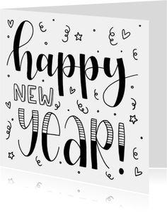 Kaartontwerper: Eefke Oonk - New Year card - Happy new year handlettering - New Year card Happy New Year Letter, Happy New Year Cards, Happy New Year 2020, Diy Holiday Cards, Diy Cards, Christmas Drawing, Christmas Art, Happy New Year Calligraphy, New Year Doodle