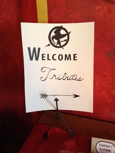 Homemade signs for Hunger Games Party