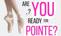 Are You Ready for Pointe? (beginner FAQs) Clarissa May, Live on Pointe, Youtube, ballet, dance, dancer, ballerina, pointe shoes