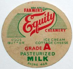 Equity Creamery--Remember milk bottles with paper lids which looked very much like this? I do.