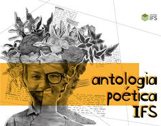 """Check out new work on my @Behance portfolio: """"Editorial - Antologia Poética IFS"""" http://be.net/gallery/59756841/Editorial-Antologia-Potica-IFS"""