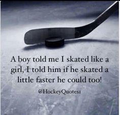 hockey skate like a girl - Google Search