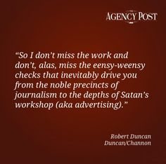 Point of View with Robert Duncan    http://www.agencypost.com/pov-interview-with-robert-duncan-ecd-partner-at-duncanchannon/