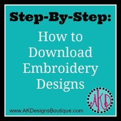 how to download designs I think a lot of people new to embroidery and not PC savvy need this!