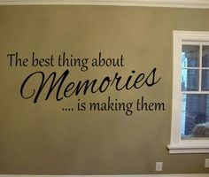 The best thing about Memories Vinyl Lettering Wall Decal by OZAVinylGraphics