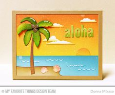 Handmade card from Donna Mikasa featuring Beach Scene Builder Die-namics #mftstamps