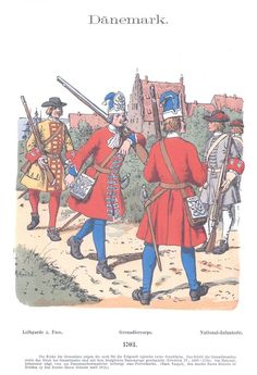 Band IX #21- Dänemark. 1703. Leibgarde zu Fuß. Grenadiercorps. National-Infanterie.