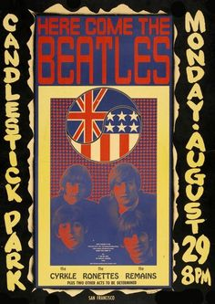 Poster art for The Beatles' concert at Candlestick Park, 1966. - Poster Design